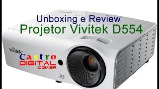 Projetor Vivitek D554 - Unboxing e Review