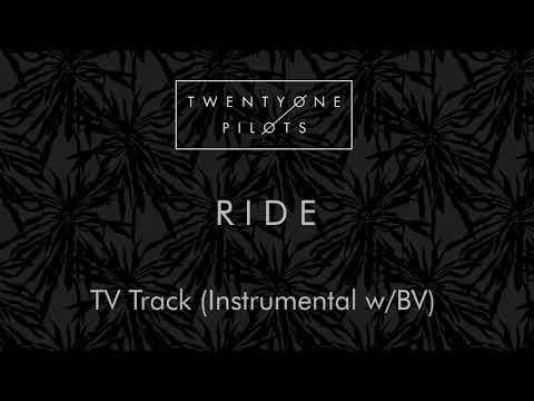twenty one pilots - Ride (Official Instrumental with Backing Vocals/TV Track Version)