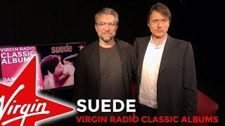 Virgin Radio Classic Albums - Suede
