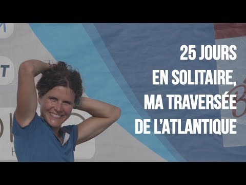 Mini Transat 2017 LE FILM - Clarisse Crémer - TBS