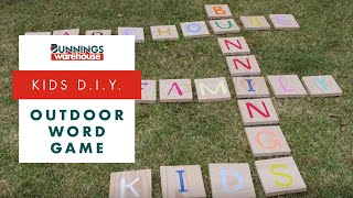 How To Make An Outdoor Word Game - D.I.Y. At Bunnings