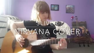 Sliver - Nirvana Cover