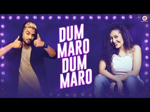 Dum Maro Dum Maro - Lyrical   Neha Kakkar   Raftaar   Yasser Desai   Amjad Nadeem