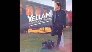 "Yellam - Musical train (Album 2016 ""The Musical Train"" By Irie Ites records)"