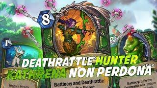 KATHRENA NON PERDONA: DEATHRATTLE HUNTER!! [HEARTHSTONE ITA]