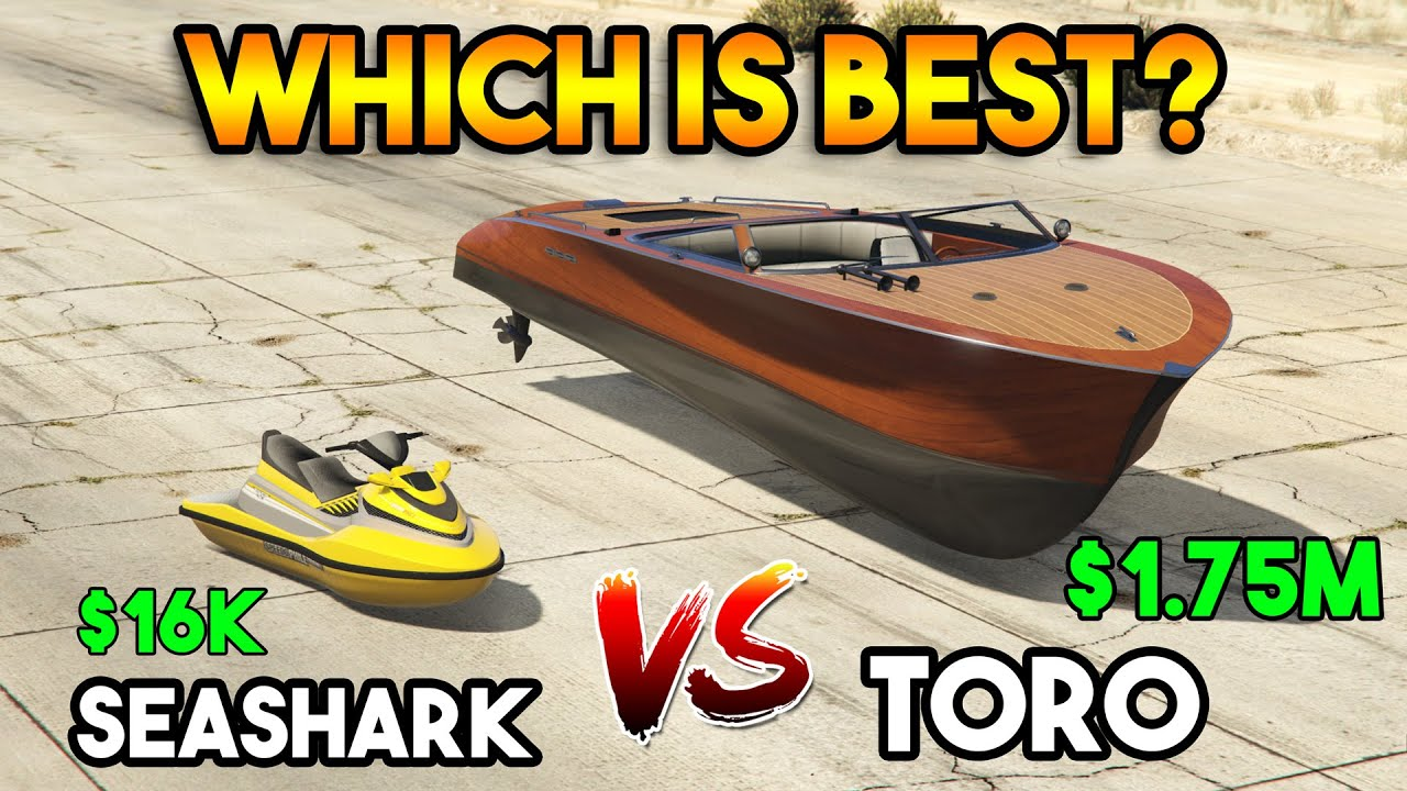 GTA 5 ONLINE : TORO (MOST EXPENSIVE) VS SEASHARK (CHEAPEST [WHICH IS BEST?]