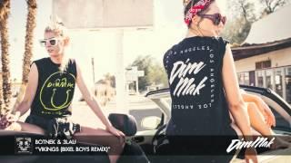 "Botnek & 3LAU - ""Vikings (Bixel Boys Remix)"" (Audio) I Dim Mak Records"
