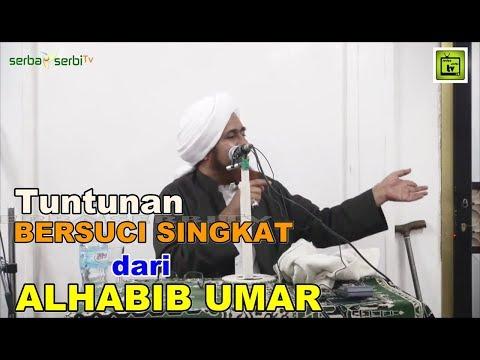Tuntunan Bersuci Singkat Dari Alhabib Umar