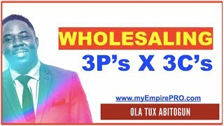 #1 Resource for Your REAL ESTATE WHOLESALING Business ➡️ 3P's X 3C's