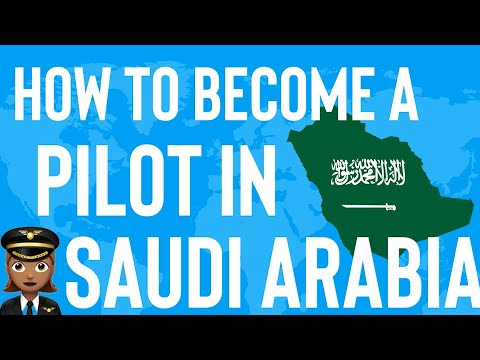 Pilot Training Saudi Arabia: How to become a Pilot in Saudi Arabia