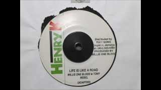 Download WILLIE ONE BLOOD & TONY REBEL - LIFE IS LIKE A ROAD MP3 song and Music Video