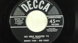 Ernest Tubb & Red Foley   No Help Wanted #2   1953