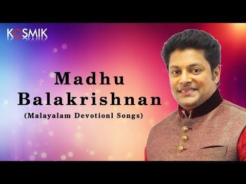 Madhu Balakrishnan - Malayalam Devotional Songs