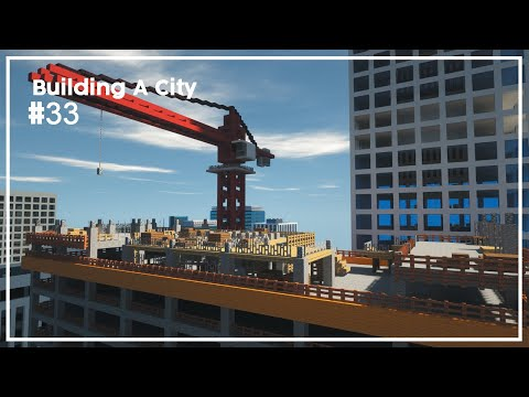 Building A City #33 // Construction Site // Minecraft Timelapse