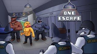 One Escape!
