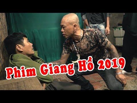 Vay Nặng Lãi Giang Hồ và Cái Kết | Phim Giang Hồ 2019 | Phim Tình Cảm Việt Nam Hay