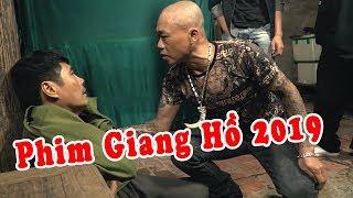 Vay Nặng Lãi Giang Hồ và Cái Kết   Phim Giang Hồ 2019   Phim Tình Cảm Việt Nam Hay