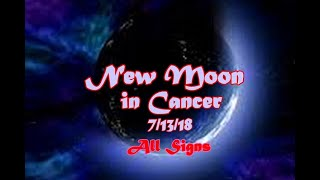 New Moon in Cancer, Set your Intentions for the Full Moon Fri, July 13th 2018 thumbnail