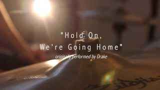 Скачать Bear S Den Hold On We Re Going Home Drake Cover Live