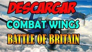 DESCARGAR COMBAT WINGS BATTLE OF BRITAIN PC 1 LINK