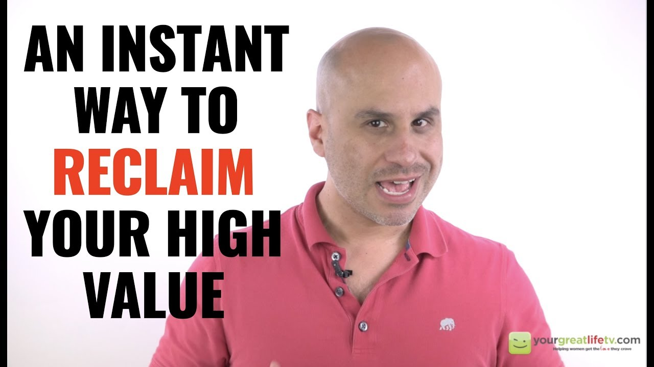 1 instant way to reclaim high value status as a woman