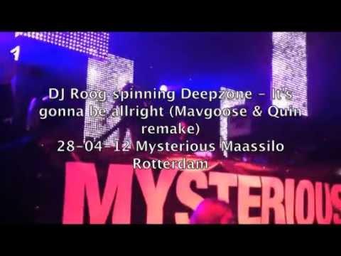 DJ Roog Spinning Deepzone - It's Gonna Be Allright (Mavgoose & Quin Remake)