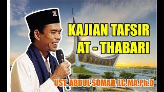 Ustadz Abdul Somad, Lc.ma - Kajian Tafsir At - Thabari