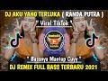 DJ AKU YANG TERLUKA ( RANDA PUTRA ) DJ REMIX FULL BASS TERBARU 2021 VIRAL DI TIKTOK
