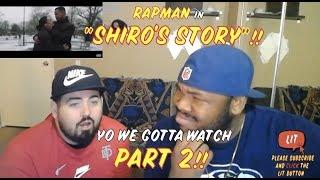 Rapman - Shiro's Story [Music Video] Link Up TV Reaction!!!!!!
