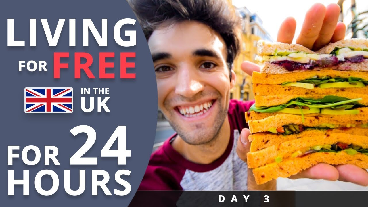 LIVING for FREE for 24 HOURS in THE UK! (Day #3)