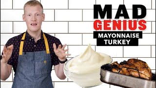 How to Use Mayo to Make a Perfectly Juicy Thanksgiving Turkey | Mad Genius