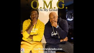 O.M.G. ON MY GRIND PODCAST EPISODE 5 FRZY DAY 2020