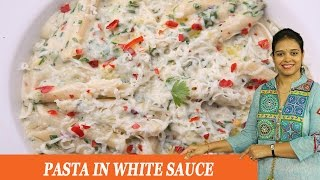 Pasta In White Sauce - Mrs Vahchef