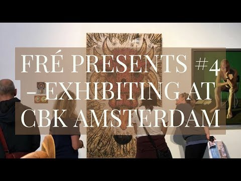 FRÉ PRESENTS #4 - EXHIBITING AT CBK AMSTERDAM