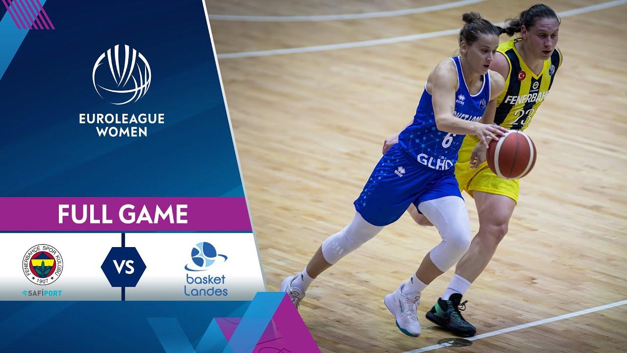 Fenerbahce v Basket Landes | Full Game - EuroLeague Women 2021-22