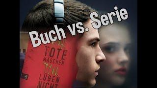Tote Mädchen lügen nicht | Buch vs. Serie