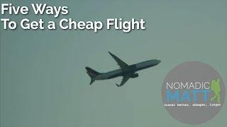 5 Ways to Get a Cheap Flight