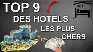 TOP 9 DES HÔTELS LES PLUS CHERS AU MONDE !!!