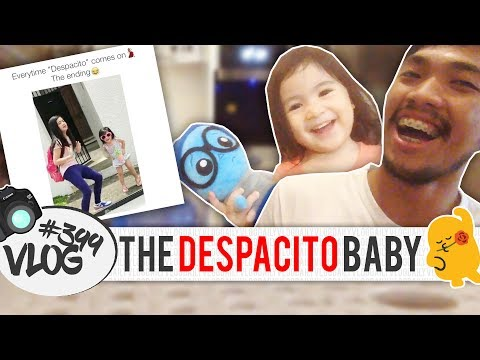 399th VLOG | JULY 17 2017 | THE DESPACITO BABY
