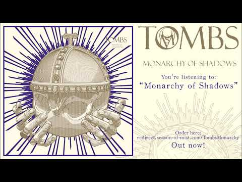 TOMBS - 'Monarchy of Shadows' (2020) Full Album Stream