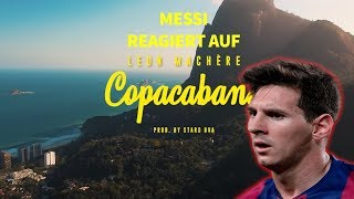 MESSI REAGIERT auf Leon Machère - COPACABANA 🌴☀️ (Official Video)