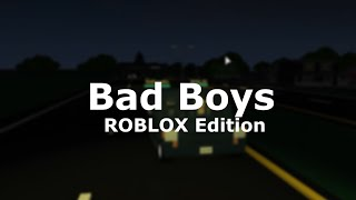 "Inner Circle ""Bad Boys"" ROBLOX Edition (HD)"