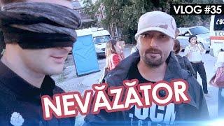 NEVĂZĂTOR (Vlog #35)