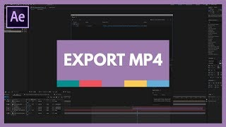 How to Export MP4 File from After Effects