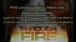 Through Fire - Stronger
