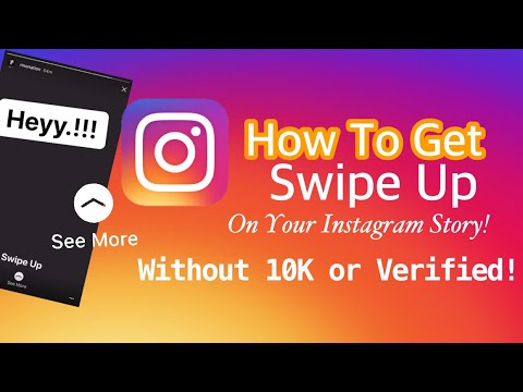 "how to get ""SWIPE UP"" on your Instagram Without 10K or Verified! In 2018"