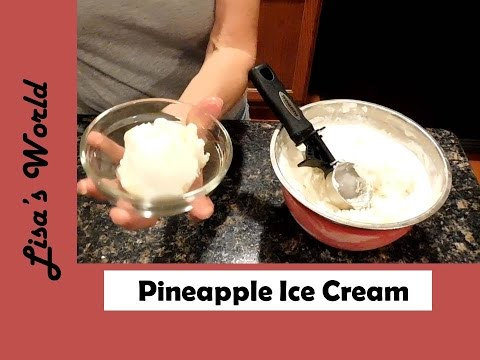How To Make Pineapple Ice Cream With or Without A Machine