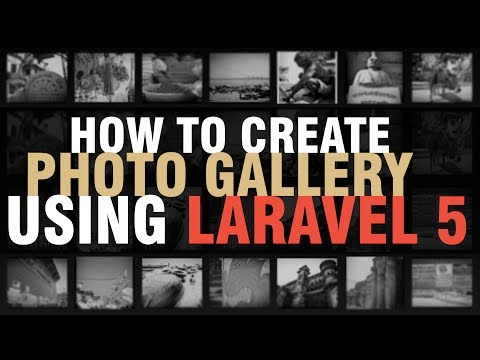 Learn How To Create Photo Gallery Using Laravel 5