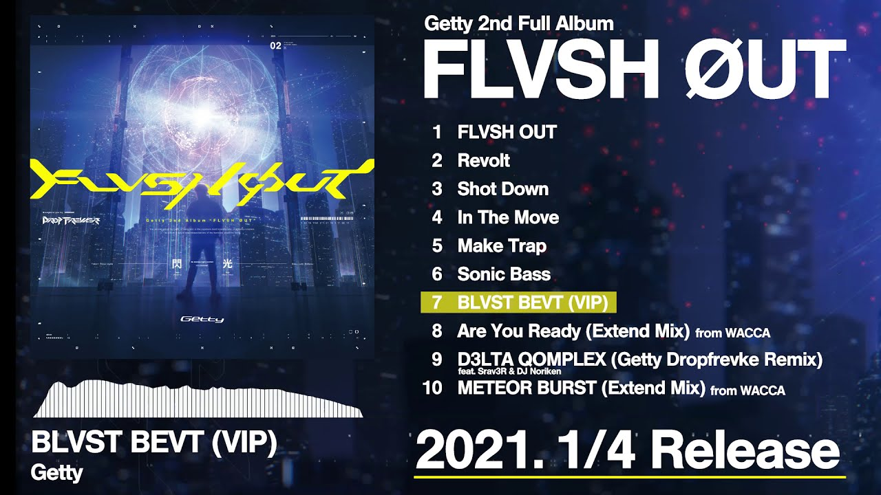 Getty 2nd Album [FLVSH ØUT] DEMO