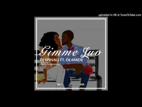 DJ Spinall - Gimme Luv ft Olamide (SpellsMusic.net)